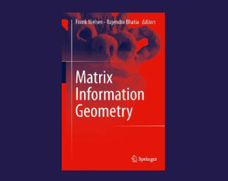 Matrix Information Geometry2013 Edition