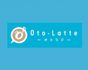 『Oto-Latte(オトラテ)』をバージョンアップ
